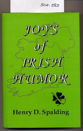 Joys of Irish Humor by Henry D. Spalding 1989 HC