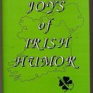 Joys of Irish Humor by Henry D. Spalding 1989 HC
