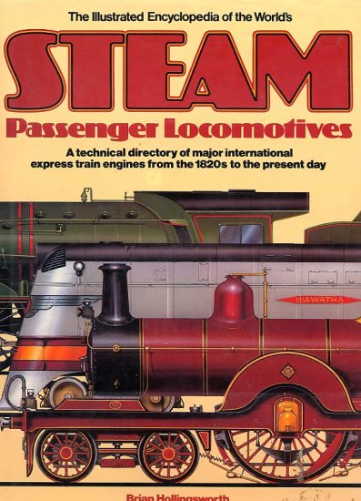Steam Passenger Locomotives by Brian Hollingsworth HC