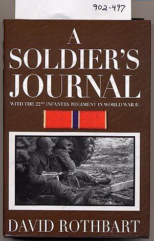 A Soldier's Journal by David Rothbart HC