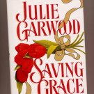 Saving Grace by Julie Garwood 1993 HC BCE