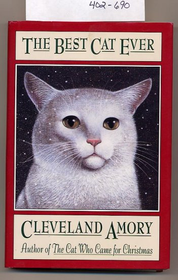 The Best Cat Ever by Cleveland Amory 1993 HC