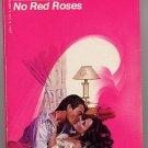 No Red Roses by Iris Johansen Loveswept #44 1984