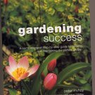 Gardening Success by Peter McHoy 2001 SC