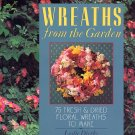 Wreaths from the Garden by Leslie Dierks 1994 HC