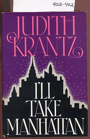 I'll Take Manhattan by Judith Krantz HC