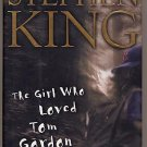 The Girl Who Loved Tom Gordon by Stephen King HC