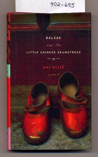 Balzac and the Little Chinese Seamstress Sijie Dai HC