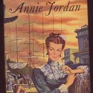 Annie Jordan by Mary Brinker Post 1948 HC