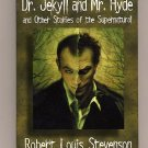 Dr. Jekyll and Mr. Hyde and Other Stories by Stevenson PB