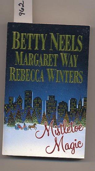 Mistletoe Magic Anthology by Betty Neals and more PB