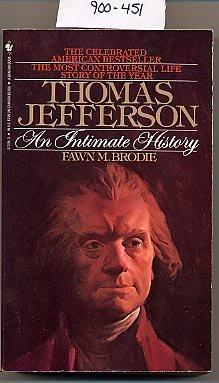 Thomas Jefferson an Intimate History by Brodie PB