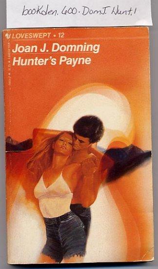 Hunter's Payne Loveswept #12 by Joan J. Domning PB