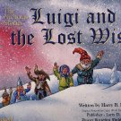 Luigi and the Lost Wish by Harry B. Knights HC