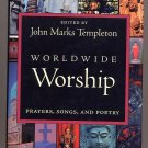 Worldwide Worship Prayers, Songs, and Poetry HC