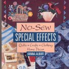 No-Sew Special Effects by Donna Albert SC