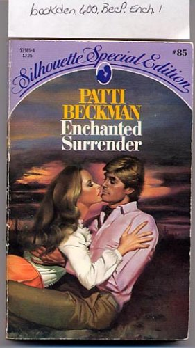 Enchanted Surrender by Patti Beckman, Silhouette Special Edition #85