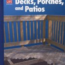 Decks, Porches, and Patios 1994 Time Life HC