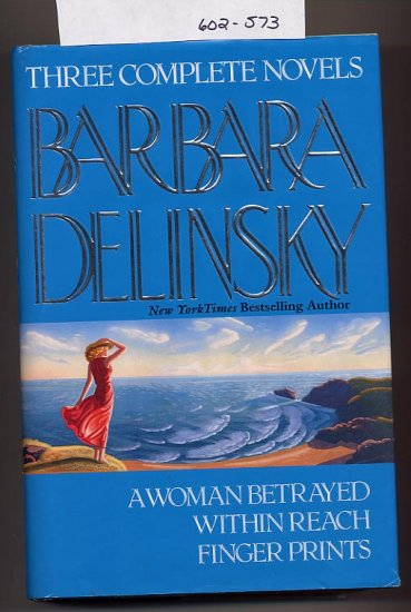 Three Complete Novels by Barbara Delinsky HC/DJ