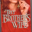 Thy Brother's Wife by Andrew M. Greeley PB