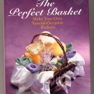 The Perfect Basket by Diane Phillips HC
