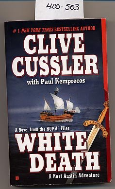 White Death by Clive Cussler with Paul Kemprecos PB