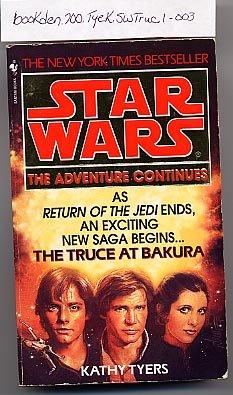 Star Wars The Truce at Bakura by Kathy Tyers PB