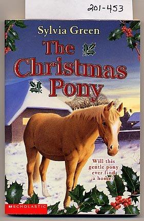 The Christmas Pony by Sylvia Green SC