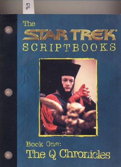 Star Trek Scriptbooks Book One The Q Chronicles SC