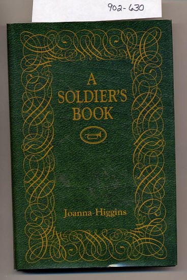 A Soldier's Book by Joanna Higgins 1998 HC