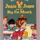 Junie B. Jones and Her Big Fat Mouth #3 Barbara Park SC