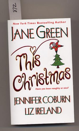 This Christmas by Jane Green, Jennifer Coburn, Liz Ireland PB