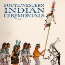 Southwestern Indian Ceremonials by Tom Bahti SC