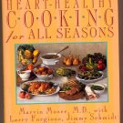 Heart Healthy Cooking for All Seasons by Marvin Moser, MD HC