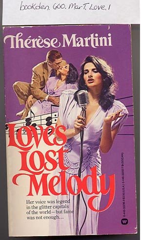 Love's Lost Melody by Therese Martini PB