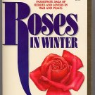 Roses in Winter by Joan Dial PB