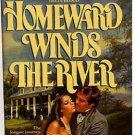 Homeward Winds the River by Barbara Ferry Johnson PB