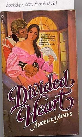 Divided Heart by Angelica Aimes PB