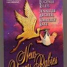 New Year's Babies by Eugenia Riley, Jennifer Archer, Kimberly Raye PB