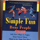 Simple Fun for Busy People by Gary Krane Ph. D. SC