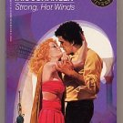 Strong, Hot Winds by Iris Johansen Loveswept #380 PB