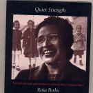 Quiet Strength by Rosa Parks HC