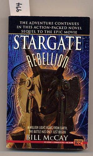 Stargate Rebellion by Bill McCay PB