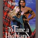 To Tame a Highland Warrior by Karen Marie Moning PB