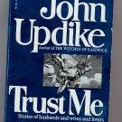Trust Me by John Updike PB