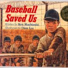 Baseball Saved Us by Ken Mochizuki SC