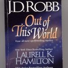 Out of This World Anthology J.D. Robb, Maggie Shayne, more PB