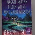 Broken Silence Anthology Maggie Shayne, Eileen Wilks, more PB