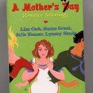A Mother's Way Romance Anthology PB Sands, Cash, more