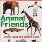 Point and Say Animal Friends A First Word and Picture Book HC